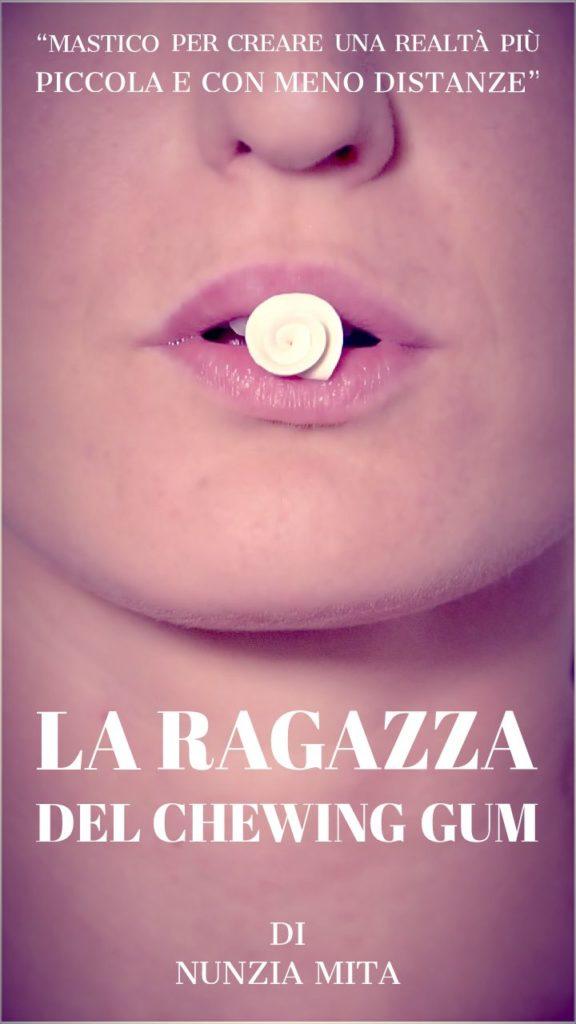 La-Ragazza-Del-Chewing-Gum-1-Regia-di-Nunzia-Mita-576x1024