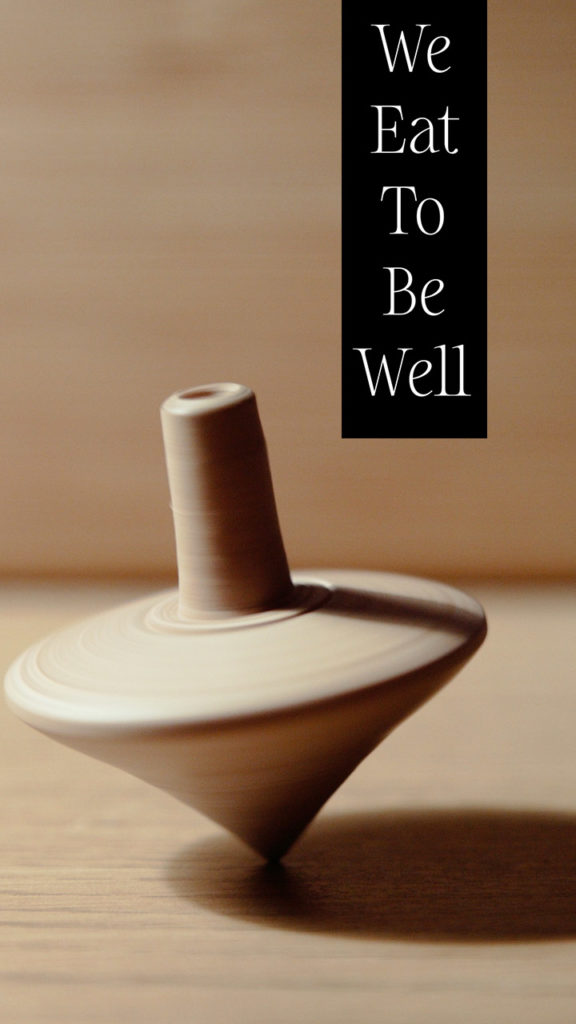 We-Eat-to-Be-Well-poster-576x1024